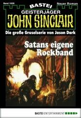John Sinclair - Folge 1636 - Satans eigene Rock...