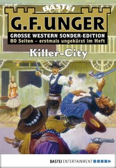 G. F. Unger Sonder-Edition - Folge 026 - Killer-City