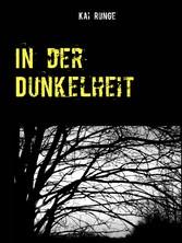 In der Dunkelheit - Dorfgeschichten Band 1
