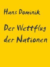 Der Wettflug der Nationen - Professor-Eggerth-S...