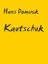 Kautschuk - Zukunftsroman