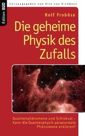 Die geheime Physik des Zufalls - Quantenphänome...