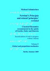 Newtons Principia revisited - Volume 3: Global ...