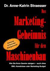 Das Marketing-Geheimnis für den Maschinenbau - ...