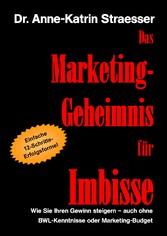Das Marketing-Geheimnis für Imbisse - Wie Sie I...