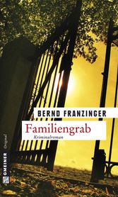 Familiengrab - Tannenbergs elfter Fall