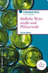 Südliche Weinstraße und Pfälzerwald - Wo die Pf...