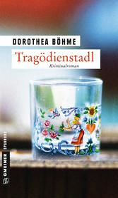 Tragödienstadl - Kriminalroman