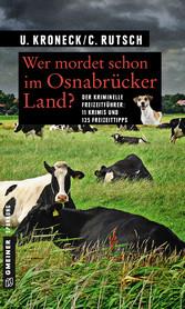 Wer mordet schon im Osnabrücker Land? - 11 Kurz...