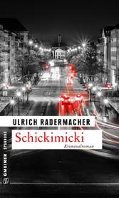 Schickimicki - Kommissar Alois Schöns 2. Fall