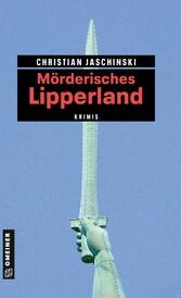 Mörderisches Lipperland - 11 Krimis und 125 Fre...