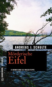 Mörderische Eifel - 11 Krimis und 125 Freizeitt...