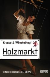 Holzmarkt - Ein Berlin Krimi