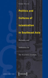 Politics and Cultures of Islamization in Southe...