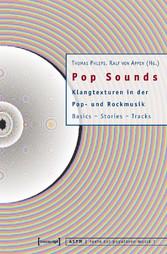 Pop Sounds - Klangtexturen in der Pop- und Rock...