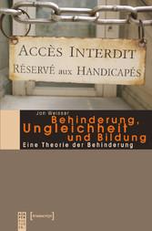 Behinderung, Ungleichheit und Bildung - Eine Th...