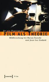 Film als Theorie - Bildforschung bei Harun Faro...