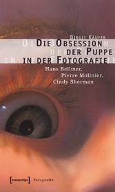 Die Obsession der Puppe in der Fotografie - Han...