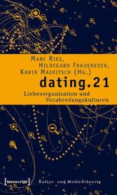 dating.21 - Liebesorganisation und Verabredungs...