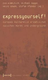 Express yourself! - Europas kulturelle Kreativi...