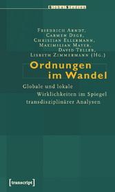 Ordnungen im Wandel - Globale und lokale Wirkli...