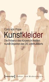 Kunstkleider - Die Präsenz des Körpers in texti...