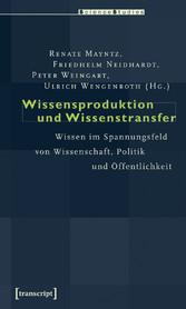 Wissensproduktion und Wissenstransfer - Wissen ...