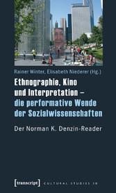 Ethnographie, Kino und Interpretation - die per...