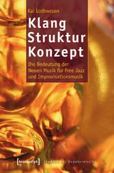 Klang - Struktur - Konzept - Die Bedeutung der ...
