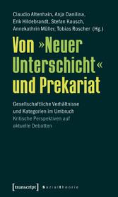 Von »Neuer Unterschicht« und Prekariat - Gesell...