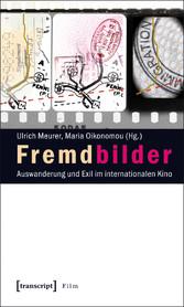 Fremdbilder - Auswanderung und Exil im internat...