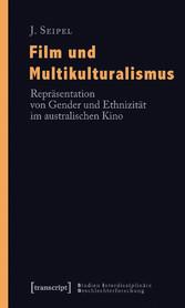 Film und Multikulturalismus - Repräsentation vo...