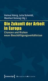 Die Zukunft der Arbeit in Europa - Chancen und ...