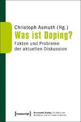 Was ist Doping? - Fakten und Probleme der aktue...
