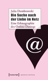 Die Suche nach der Liebe im Netz - Eine Ethnogr...