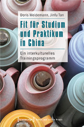 Fit für Studium und Praktikum in China - Ein in...