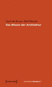Das Wissen der Architektur - Vom geschlossenen ...