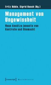 Management von Ungewissheit - Neue Ansätze jens...