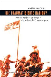 Die traumatisierte Nation? - »Pearl Harbor« und...
