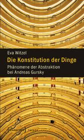 Die Konstitution der Dinge - Phänomene der Abst...