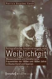 Fotografische Inszenierungen von Weiblichkeit -...