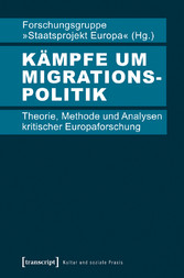 Kämpfe um Migrationspolitik - Theorie, Methode ...