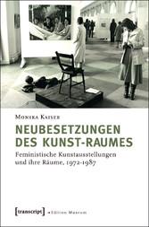 Neubesetzungen des Kunst-Raumes - Feministische...