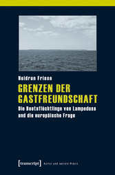 Grenzen der Gastfreundschaft - Die Bootsflüchtl...