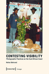 Contesting Visibility - Photographic Practices ...