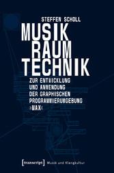 Musik - Raum - Technik - Zur Entwicklung und An...