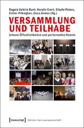 Versammlung und Teilhabe - Urbane Öffentlichkei...