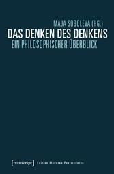 Das Denken des Denkens - Ein philosophischer Üb...