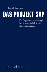 Das Projekt SAP - Zur Organisationssoziologie b...