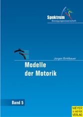 Modelle der Motorik - Eine vergleichende Analys...